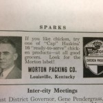 This was one of Morton's earliest ads, appearing in a 1941 Louisville, KY Rotary Club newsletter.  It featured L. Owsley Haskins, who served as the company's president from 1941 to 1950.