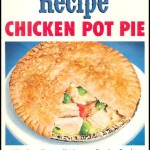 A mid-1950s chicken pot pie ad from Morton's golden age of advertising.